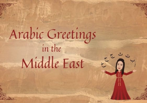 Arabic Greetings in the Middle East